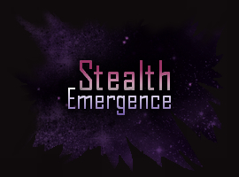 Stealth-Emergence