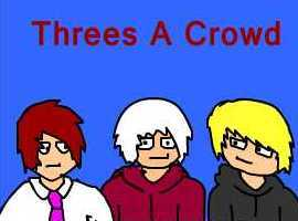 ThreesACrowd
