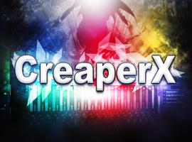 CreaperX