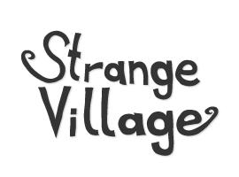StrangeVillage