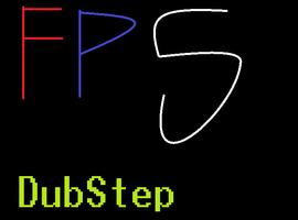 FPSDubStep