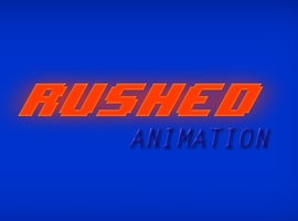 RushedAnimation