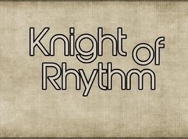 knightofrhythm
