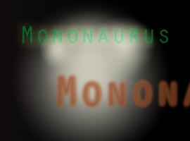 mononaurus