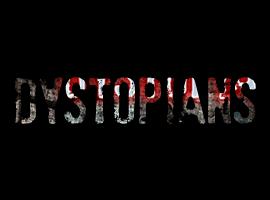 Dystopians