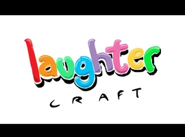 LaughterCraft