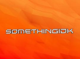 SomethingIDontKnow