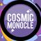 CosmicMonocle
